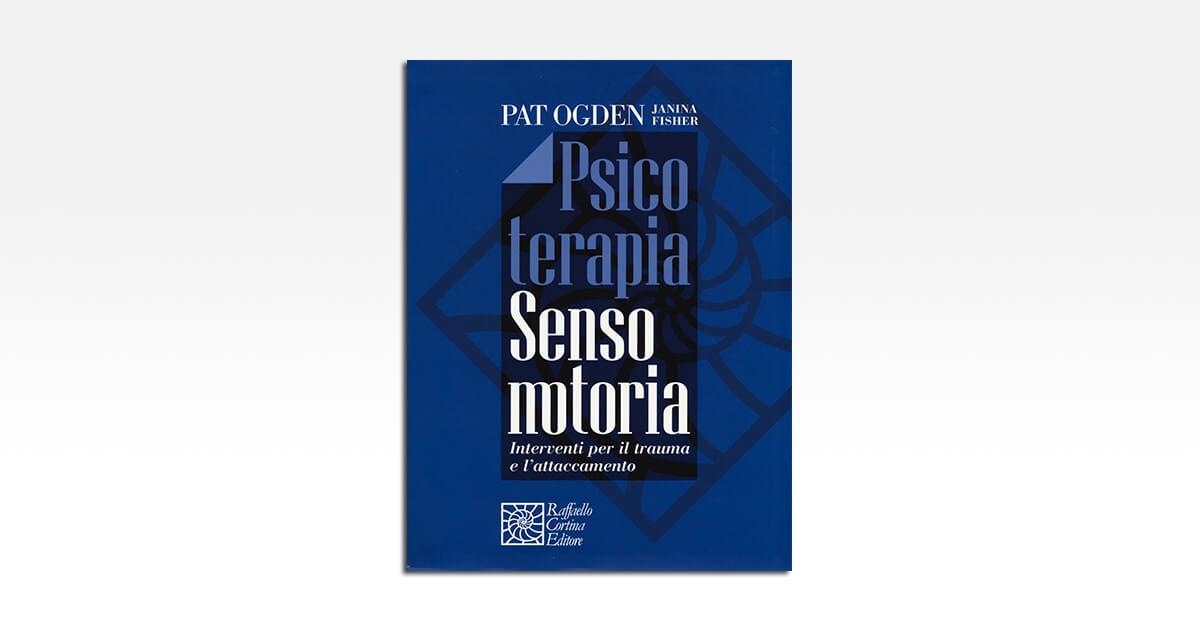 PSICOTERAPIA SENSO MOTORIA
